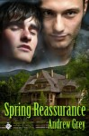 Spring Reassurance (Satyr, #6.5) - Andrew Grey