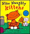 Nine Naughty Kittens - Linda M. Jennings