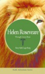 Helen Roseveare: Though Lions Roar - Mary Beth Lagerborg