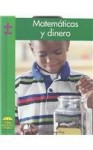 Matematicas y Dinero = Math and Money - Susan Ring, Gloria Ramos, David H. Olson, Tamara Olson