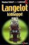 Langelot kidnappé - Lieutenant X, Vladimir Volkoff, Laurent Bidot