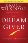 The Dream Giver: Following Your God-Given Destiny - Bruce Wilkinson, David Kopp, Heather Harpham Kopp, Heather Kopp