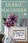 Starting Now (Bloosom Street, book 9) - Debbie Macomber