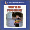 What to Do If You Get Lost - Cynthia MacGregor