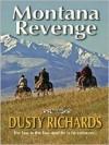Montana Revenge - Dusty Richards