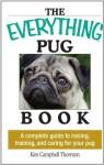 Everything Pug Book (Everything (Pets)) - Kim Campbell Thornton