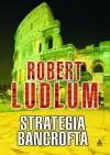 Strategia Bancrofta - Robert Ludlum, Tomasz Wilusz