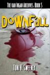 Downfall - Toni V. Sweeney