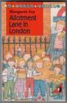 Allotment Lane in London - Margaret Joy, Jo Burroughs
