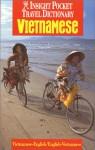 Insight Pocket Travel Dictionary Vietnamese: Vietnamese-English English-Vietnamese (Insight Pocket Travel Dictionary) - Peter Terrell