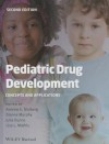 Pediatric Drug Development: Concepts and Applications - Andrew E. Mulberg