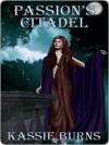 Passion's Citadel - Kassie Burns