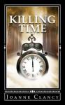 Killing Time - Joanne Clancy