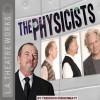 The Physicists - Friedrich Dürrenmatt, Bruce Davison, John de Lancie, Anne Gee Byrd