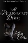 The Billionaire's Desire - Ava Claire