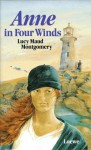 Anne in Four Winds - L.M. Montgomery