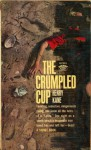 The crumpled cup - Henry Kane