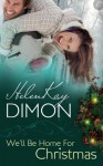 We'll Be Home for Christmas (The Holloway Series) - HelenKay Dimon