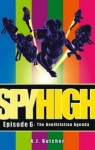 The Annihilation Agenda (Spy High) - A.J. Butcher