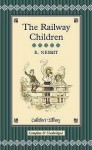 The Railway Children (Collector's Library) - E. Nesbit