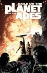 Exile on the Planet of the Apes - Gabriel Hardman, Corinna Sara Bechko, Marc Laming
