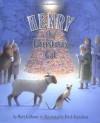 Henry the Christmas Cat - Mary Calhoun, Erick Ingraham
