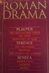 Roman drama - Plautus, Terence, Seneca, Samuel Lieberman, Frank Justus Miller