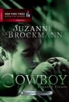 Operation Heartbreaker 04: Cowboy - Riskanter Einsatz - Suzanne Brockmann, Anita Sprungk