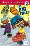 The Big Sweep - Cathy East Dubowski, Mark Dubowski