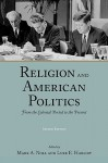 Religion and American Politics: From the Colonial Period to the Present - Mark A. Noll