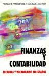 Finanzas y Contabilidad: Lecturas y Vocabulario En Espa~nol - Conard J. Schmitt, Conrad J. Schmitt, Conard J. Schmitt