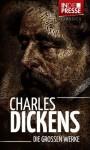 Charles Dickens - Die Großen Werke (Gesamtausgabe inkl. Oliver Twist, Weihnachtslied, David Copperfield, Eine Geschichte aus zwei Städten u.v.m.) (IDP Classics) (German Edition) - Daniel Reich, Charles Dickens