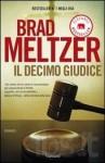 Il decimo giudice - Brad Meltzer, Gianni Pannofino
