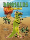 Dinosaurs Dot-to-Dot - Barbara Soloff Levy