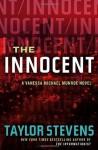The Innocent: A Vanessa Michael Munroe Novel (Vanessa Michael Munroe Novels) - Taylor Stevens