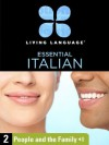 Essential Italian, Lesson 2: People and the Family - Living Language
