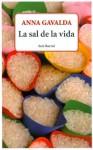 La sal de la vida - Anna Gavalda, Isabel González-Gallarza