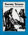Twenty Texans: Historic Lives for Young Readers - Betsy Warren