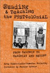 Reading And Teaching The Postcolonial: From Baldwin To Basquiat And Beyond - Greg Dimitriadis, Cameron McCarthy