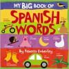 My Big Book of Spanish Words - Rebecca Emberley