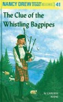 The Clue of the Whistling Bagpipes (Nancy Drew, 41) - Carolyn Keene