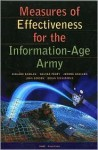 Measures of Effectiveness for the Information-Age Army - Richard Darilek, Brian Nichiporuk, Jerome Bracken, John Gordon IV, Walter L. Perry