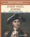 John Paul Jones: American Naval Hero - Tracie Egan