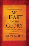 My Heart for His Glory: Celebrating His Presence - Don Moen