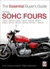 Honda SOHC Fours: CB350, CB400F, CB500, CB550, CB550F, CB550K, CB650, CB750, CB750A, CB750F, CB750K - 1969-84 - Peter Henshaw