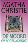 De moord op Roger Ackroyd - Agatha Christie, L.M.A. Vuerhard