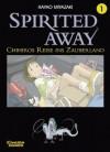 Spirited Away 01. Chihiros Reise Ins Zauberland - Hayao Miyazaki