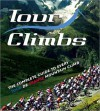 Tour Climbs: The complete guide to every mountain stage on the Tour de France - Chris Sidwells