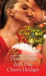 The One That I Want - Zuri Day, Cheris Hodges, Donna Hill