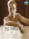 Paul Newman: A Life (Audio) - Shawn Levy, Marc Cashman